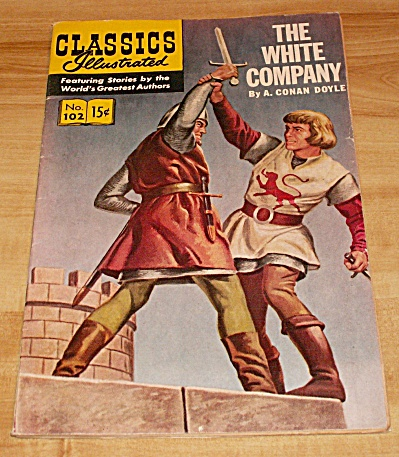 Classics Illustrated: The White Company Comic Book No. 102