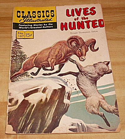 Classics Illustrated:  Lives of the Hunted Comic Book No. 157 (Image1)