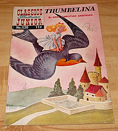 Classics Illustrated Junior:  Thumbelina Comic Book No. 520 B (Image1)