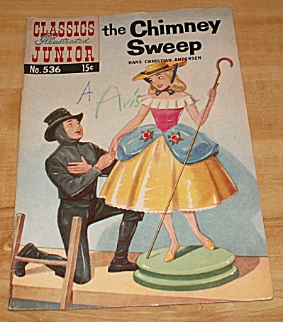 Classics Illustrated Junior:  The Chimney Sweep Comic Book No. 536 (Image1)