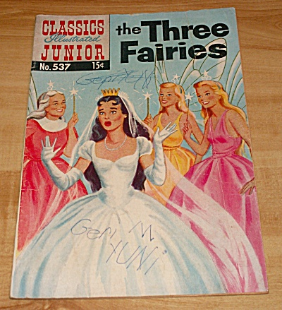 Classics Illustrated Junior:  The Three Fairies Comic Book No. 537 B (Image1)