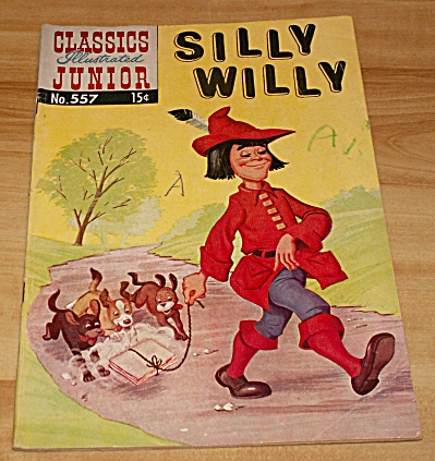 Classics Illustrated Junior: Silly Willy Comic Book No. 557 1st Ed
