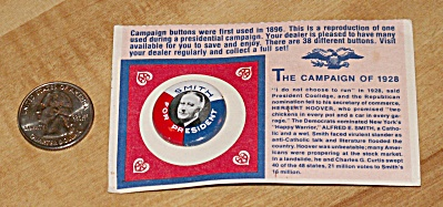 Reproduction 1928 Smith Presidential Election Campaign Pin