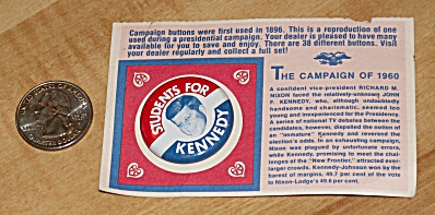 Reproduction 1960 Kennedy Presidential Election Campaign Pin