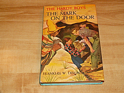 The Hardy Boys Series, The Mark On The Door, Book #13