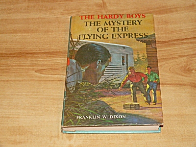 The Hardy Boys Series, The Mystery Of The Flying Express, Book #20