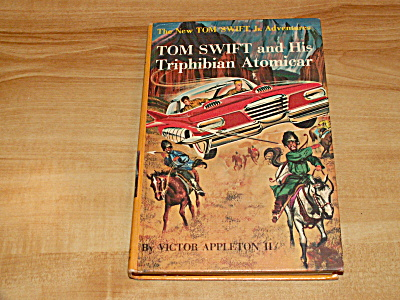 Tom Swift Jr. Series, Tom Swift & His Triphibian Atomicar, Book #19