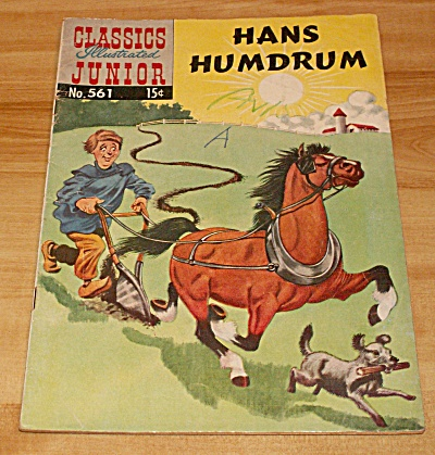 Classics Illustrated Junior: Hans Humdrum Comic Book #560 1st Edition
