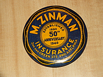 1940 Advertising Paperweight Pocket Mirror M. Zinman Insurance Phila.