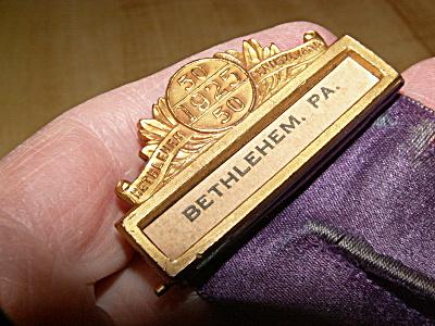 1925 Bethlehem PA 50 Yrs Anniversary Badge 1st Presbyterian Church? (Image1)