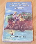 Click here to enlarge image and see more about item 1137: The Bobbsey Twins And The Big River Mystery Book #56 B