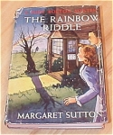 Click here to enlarge image and see more about item 1147: Judy Bolton Mystery, The Rainbow Riddle, Book #17, with Dust Jacket