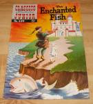 Click here to enlarge image and see more about item 1510: Classics Illustrated Jr. The Enchanted Fish Comic Book No. 539 1st Ed