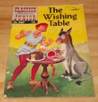 Classics Illustrated Jr. The Wishing Table Comic Book No. 547 1st Ed.