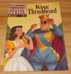Click to view larger image of Classics Illustrated Jr. King Thrushbeard Comic Book No. 553 1st Ed.  (Image1)