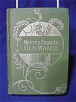 1900's Mosses From An Old Manse, Hawthorne (Image1)