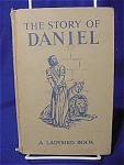 A vintage children's book of the Story of Daniel.  Told by Lucy Diamond.  Beautiful color Illustrated by Kenneth Inns.  Publishers:  Wills & Hepworth Ltd., Loughborough.  First published 1957.  Printed in England.  A Lady bird Book.  Series 522.  52 pages.  Book is 7 in. by 4.5 in.  This book is in very good condition except on each corner of the spine there is some slight damage.