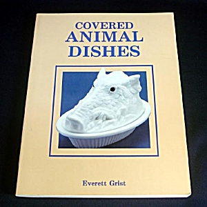 Covered Animal Dishes 1988 Collector ID Price Guide Book (Image1)