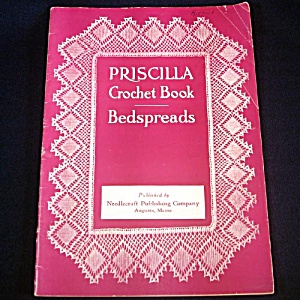1914 Priscilla Crochet Bedspreads Pattern Instruction Book (Image1)