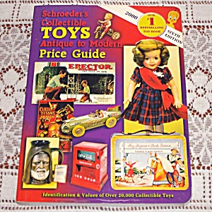 Schroeder's 2000 Collectible Toys Price Guide Book