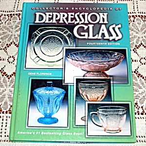 Florence Collector's Encyclopedia Of Depression Glass 14th Edition
