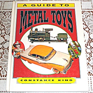 Guide To Metal Toys Collector's Identification Book