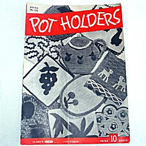Pot Holders 1945 Crochet Pattern Booklet