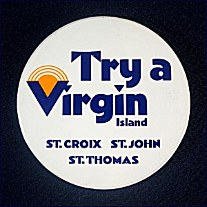 Try A Virgin 1970s Virgin Islands Pinback Button (Image1)