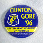 Click here to enlarge image and see more about item 10312: Clinton Gore 96 United Mine Workers Political Pinback Button