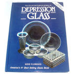 Florence Collector's Encyclopedia of Depression Glass 7th Edition