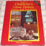 Click here to enlarge image and see more about item 11479-2: Childrens Glass Dishes, China, Furniture Identification Book Volume II