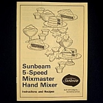 Click here to enlarge image and see more about item 5593: 1974 Sunbeam Mixmaster Hand Mixer Instruction Recipe Booklet