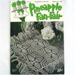 Click here to enlarge image and see more about item 6898: Pineapple Fan-Fair Crochet Pattern Instruction Booklet