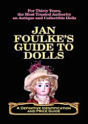 Foulke, Guide to Dolls: A Definitive ID and Price Guide, 2006 (Image1)