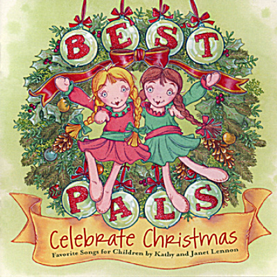Kathy and Janet Lennon Best Pals Celebrate Christmas CD (Image1)