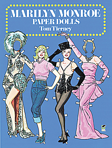 Marilyn Monroe Paper Dolls In Full Color, Dover