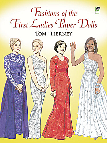 Fashions of the First Ladies Paper Dolls, Dover 2006 (Image1)