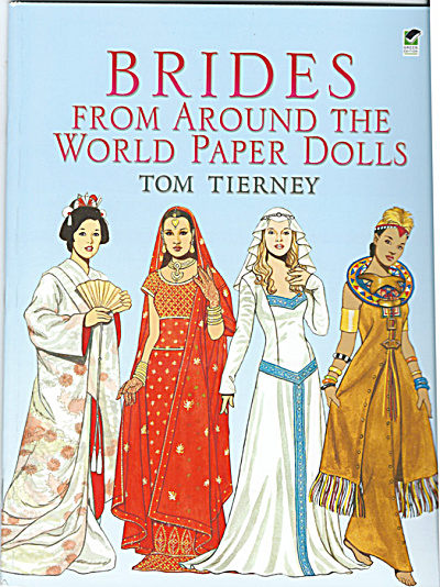 Brides From Around The World Paper Dolls, Tierney, Dover, 2005