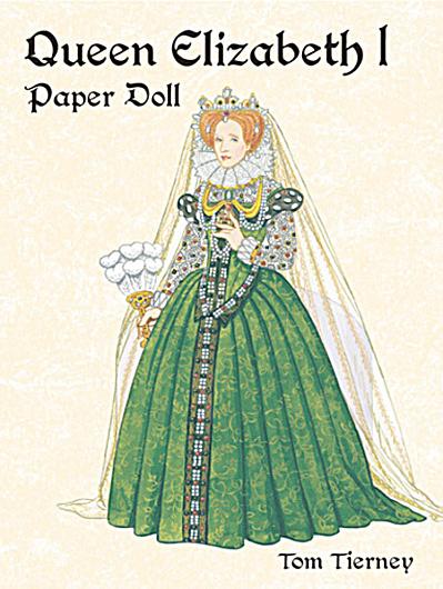 Queen Elizabeth I Paper Doll, Tierney, Dover (Image1)