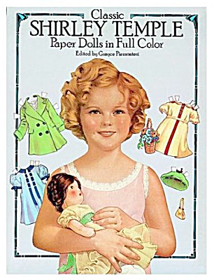 Classic Shirley Temple Paper Dolls in Full Color, Dover (Image1)