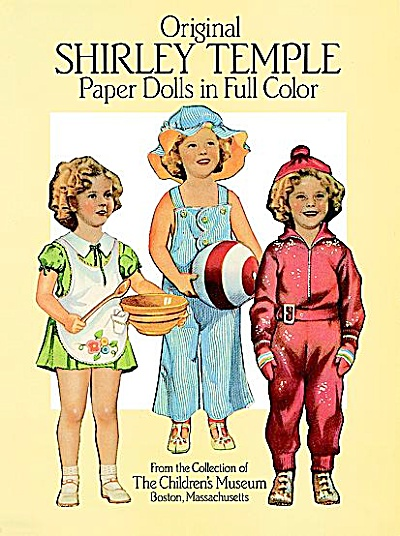 Original Shirley Temple Paper Dolls In Full Color, Dover