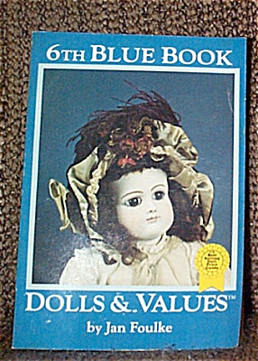 Jan Foulke, 6th Blue Book of Dolls and Values 1984 (Image1)