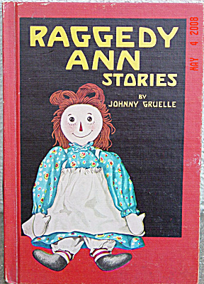 Johnny Gruelle: Raggedy Ann Stories 1961 Ed. Hardcover Book