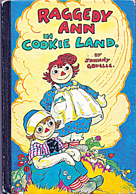 J. Gruelle, Raggedy Ann in Cookie Land Hard Cover Book (Image1)