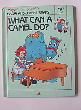 What Can a Camel Do?, Raggedy Ann and Andy Book (Image1)