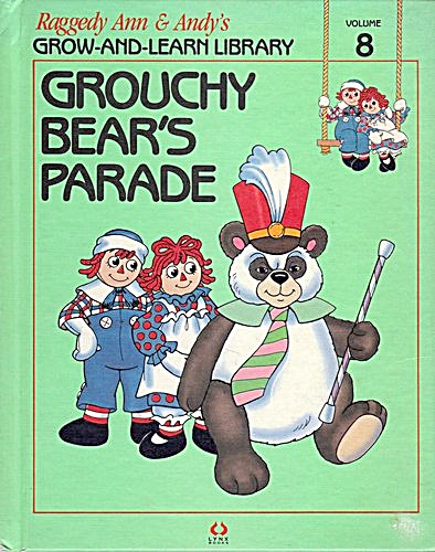 Grouchy Bear's Parade, Raggedy Ann and Andy Book (Image1)