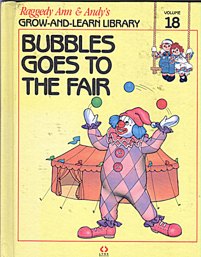Bubbles Goes to the Fair, Raggedy Ann and Andy Book (Image1)