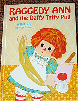 Raggedy Ann and Daffy Taffy Pull Pop-Up Book 1972 (Image1)