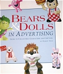 Robert Reed's  'Bears and Dolls in Advertising: Guide to Collectible Characters and Critters' is a large soft cover collectibles reference book that was published by Antique Trader Books in 1998, and it contains 168 pages. It has information about advertising characters, numerous color photographs, and 1998 values for advertising dolls, bears, and plush, and other advertising characters. It is new old stock, but has been on a shop display shelf for a while. The ISBN nos. are 13: 9780930625191 and 10: 0930625196.