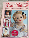 Doll Values Antique to Modern Eight Edition, 2004
